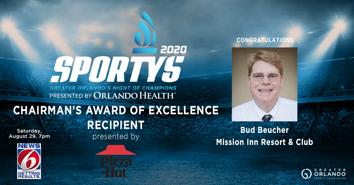 11. CHAIRMAN'S AWARD OF EXCELLENCE - BUD BEUCHER