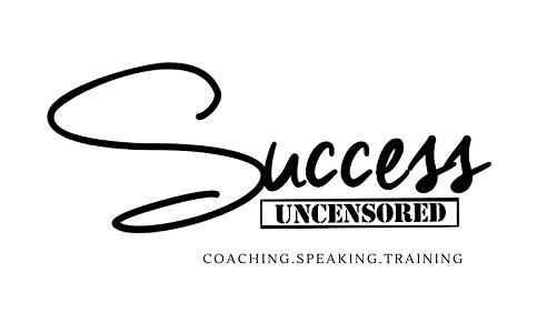 Success Uncensored